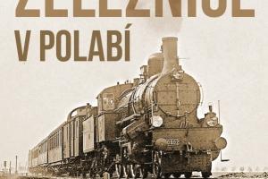 Z historie železnice v Polabí